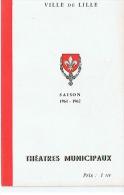VILLE DE LILLE THEATRES MUNICIPAUX  SAISON 1961  1962 - Théatre & Déguisements