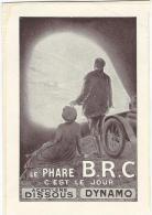 Publicité/Le Phare B.R.C./L´ Art Rustique En France /1913    ILL17 - Cars
