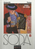 """SODA  """" TUEZ EN PAIX """"   -  GAZZOTTI - E.O.  NOVEMBRE 1996  DUPUIS - Soda"""