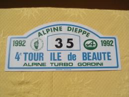 "Plaque De Rallye ""TOUR ILE DE BEAUTE"" 1992. Alpine Turbo Gordini. - Plaques De Rallye"