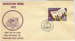 PAKISTAN 1972 FDC MNH EDUCATION WEEK  PAKISTAN FIRST DAY COVER - Pakistan