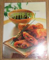 WOK & STIR-FRY - Keuken, Gerechten En Wijnen