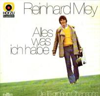 * LP *  REINHARD MEY - ALLES WAS ICH HABE (Holland 1973) - Vinylplaten