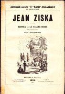 "George Sand - Illustré Par Tony Johannot Et Maurice Sand - ""  Jean Ziska  "" - Édition J. Hetzel  - ( 1854 ) . - Livres, BD, Revues"