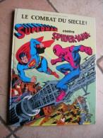 SUPERMAN CONTRE SPIDERMAN  -  ANDRU - E.O.  1979  SAGEDITION ( Cartonnée ) - Superman