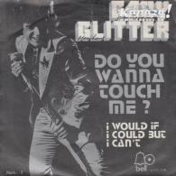 Gary GLITTER - Do You Wanna Touch Me?/I Would If I Could But I Can't - Disco, Pop