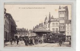 LILLE (59) / CHEMINS DE FER / TRAMWAYS / La Place Et La Porte De Gand Et Le Tramway / Grosse Animation - Lille