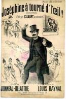 PARTITION - JOSEPHINE A TOURNE DE L' OEIL !  - CHANSONNETTE CREEE PAR GILBERT AUX L' EMBASSADEURS - Partitions Musicales Anciennes