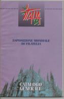 Lib185 Catalogo Generale Manifestazione, Esposizione Mondiale Filatelia Milano 1998, Philatelic Expo, Catalogue - Francobolli