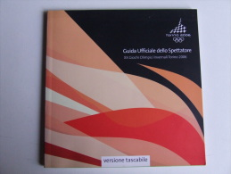 Lib186 Guida Ufficiale Spettatore Olimpiadi Invernali Torino 2006, Giochi Olimpici, Winther Olympic Games INTROVABILE - Libri