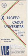 B0826 - Depliant X TROFEO CADUTI UNIVERSITARI - ATLETICA LEGGERA - ARENA DI MILANO 1966 - Atletica