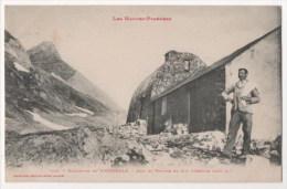 Hautes-Pyrénées - Excursion De VIGNEMALE - Abri Et Refuge Du Col D'Ossoue - Non Classés