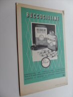 ANCIEN BUVARD / PUB  MEDICAMENT  BUCCOCILLINE - Papeterie