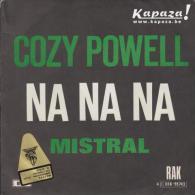 Cozy POWELL - Na Na Na/Mistral - Disco, Pop
