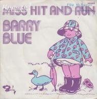 Barry BLUE - Miss Hit And Run/Heads In Win, Tails You Loose - Disco, Pop