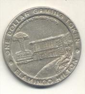 ONE DOLLAR GAMING TOKEN FLAMINGO HILTON LAS VEGAS NEVADA CIRCA 1980 - Casino