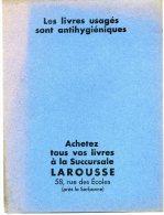 Buvard LAROUSSE Les Livres Usagés Sont Antihygiéniques - Non Classés