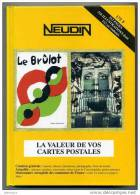 NEUDIN 1998 - CATALOGUE ARGUS De RECENSEMENT REGIONAL DE CARTE POSTALE - OFFICIEL INTERNATIONAL - Books