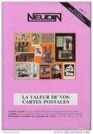 NEUDIN 1995 - CATALOGUE ARGUS De RECENSEMENT REGIONAL DE CARTE POSTALE - OFFICIEL INTERNATIONAL - Books
