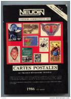 NEUDIN 1986 - CATALOGUE ARGUS De RECENSEMENT REGIONAL DE CARTE POSTALE - OFFICIEL INTERNATIONAL - Libri