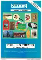NEUDIN 1994 - CATALOGUE ARGUS De RECENSEMENT THEMES Et Leur VALEUR - Livres