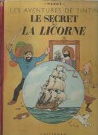 """TINTIN  """" LE SECRET DE LA LICORNE """"   -  HERGE   - E.O.   1947 CASTERMAN  B 1 - Tintin"""