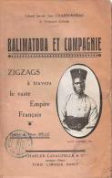 BALIMATOUA COMPAGNIE ZIGZAG TRAVERS EMPIRE FRANCAIS ARMEE COLONIALE TIRAILLEURS TROUPE INDIGENE
