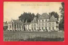 CHALO-ST-MARS ( Essonne )  Le Château Et La Chapelle... - Autres Communes