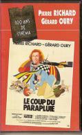 K7,VHS. LE COUP DU PARAPLUIE. Pierre RICHARD, Valérie MAIRESSE, Gérard OURY. Musique Vladimir COSMA. - Comedy