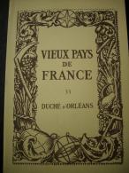- Vieux Pays De France  - Photographies - Duché D' Orléans - Germigny Des Prés - Cléry - Sully Sur Loire - St Benoit - - Vieux Papiers