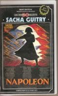 K7,VHS. René Chateau. NAPOLEON. 2ème Epoque. Sacha GUITRY. - History