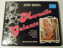 MARSEILLE  GALANTE - Non Classés
