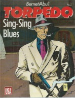 "TORPEDO   "" SING-SING BLUES  ""   -  BERNET / ABULI - E.O.   NOVEMBRE 1987  COMICS USA - Torpedo"