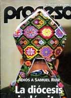 Proceso Edicion Especial : Adios A Samuel Ruiz, La Diocesis Indomita - Other