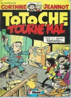 """TOTOCHE  """" TOURNE MAL """"  -  TABARY- E.O.   SEPTEMBRE 1981  GLENAT - Totoche"""