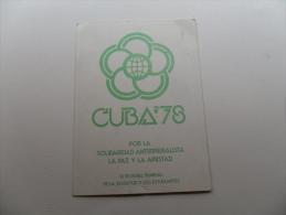 ANCIEN CALENDRIER DE POCHE 1978 / CUBA '78 / XI FESTIVAL MUNDIAL DE LA JUVENTUD - Calendriers