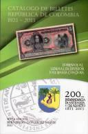 Lote 203, Colombia, 2013, Catalogo De Billetes, Banco De La Republica, 1923 - 2013, Sexta Edicion, Banknote Catalogue - Colombia