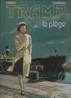 "TRAMP  "" LE PIEGE ""  -  KRAEHN / JUSSEAUME - E.O.   SEPTEMBRE 1993  DARGAUD - Tramp"
