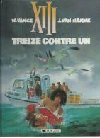 """XIII  """" TREIZE CONTRE UN """"   -  VANCE / VAN HAMME   - E.O.   OCTOBRE 1991  DARGAUD - XIII"""