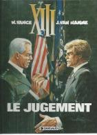 "XIII  "" LE JUGEMENT ""   -  VANCE / VAN HAMME   - E.O.   1997  DARGAUD - XIII"