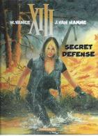 """XIII  """" SECRET DEFENCE """"   -  VANCE / VAN HAMME   - E.O.   OCTOBRE 2000  DARGAUD - XIII"""