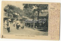 SAIGON - COIN DU MARCHE DE LA RUE D'ADRAN - Viêt-Nam