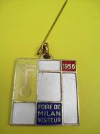 Foire Exposition/Foire De MILAN/ Visiteur/Médaille à épinglette/BertoniItalie/1956   D366 - Insegne