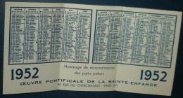 Calendrier Oeuvre Pontificale De La Sainte Enfance 1952.Format Pliée En Trois 10X6,5 - Calendarios