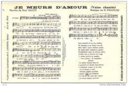 JE MEURS D´AMOUR (VALSE CHANTEE )PAROLE HALDY ,MUSIQUE PICCOLINI REF 11071 - Music