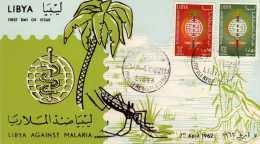"""Libye: 1962  Très Belle Fdc Série """"monde Uni Contre La Malaria, Le Paludisme"""" - Disease"""