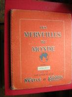 ALBUM POUR VIGNETTE CHOCOLAT NESTLE ET KOHLER  LES MERVEILLES DU MONDE  VOLUME N° 3 1956 1957  ENVIRONS 250 IMAGES - Cioccolato