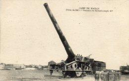 CPA -  10 - Camp De MAILLY - Pièce De 340m/m  - 009 - Ausrüstung