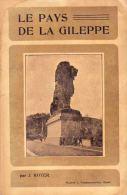 Le Pays De La Gileppe De Royer J. 1904 Jalhay Membach Limbourg Goé Baelen ........ - Belgique