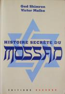 Gad Shimron - Victor Malka - Mossad - Dagorno - RARE - Non Classificati